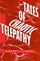 Tales of Chaotic Telepathy