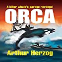 Orca Audiobook by Arthur Herzog III Narrated by Mark Moseley