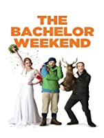 The Bachelor Weekend [HD]