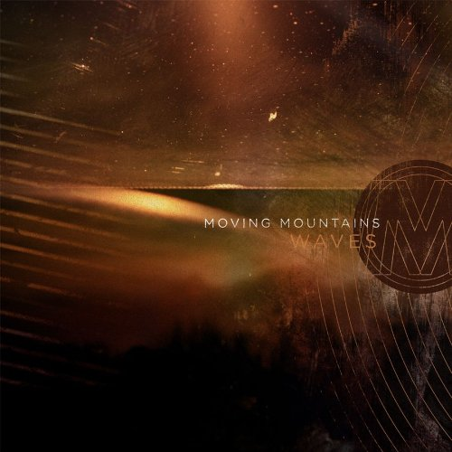 Moving Mountains – Waves (2011) [FLAC]