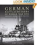 German Battlecruisers of World War On...