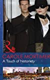 A Touch of Notoriety (Mills & Boon Modern) (Buenos Aires Nights, Book 2)