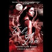 Trial by Fire: A Raised by Wolves Novel, Book 2 | Jennifer Lynn Barnes