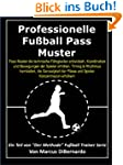 Professionelle Fu�ball Pass Muster: D...