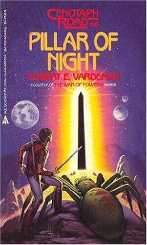 Pillar of Night (Cenotaph Road No 6), Robert Vardeman
