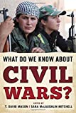 img - for What Do We Know about Civil Wars? book / textbook / text book