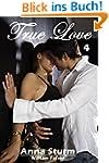 True Love 4: William Fraser (True Lov...