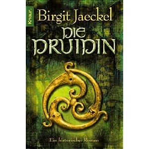 Jaeckel, Birgit: Die Druidin