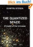 THE QUANTIZED SPACE. A model of the U...