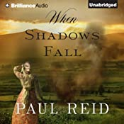 When Shadows Fall | [Paul Reid]