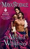 The Wicked Wallflower (Wallflower Trilogy Book 1)