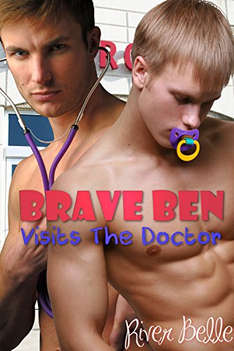brave-ben-visits-the-doctor-taboo-gay-mm-medical-abdl-forbidden-age-play-erotica