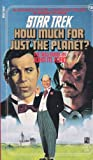 HOW MUCH FOR JUST THE PLANET STAR TREK #36 (067172214X) by Ford