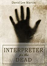 Interpreter for the Dead