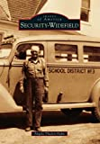 Security-Widefield (Images of America (Arcadia Publishing))