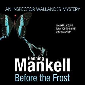 Before the Frost: An Inspector Wallander Mystery | [Henning Mankell]