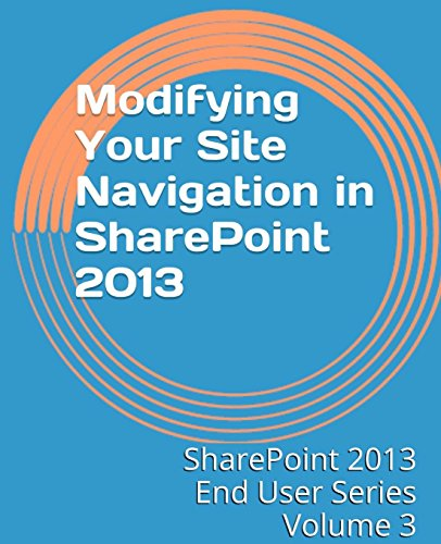 Modifying-Your-Site-Navigation-in-SharePoint-2013-SharePoint-2013-End-User-Series