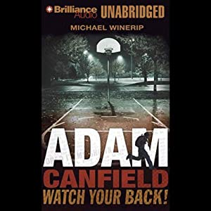 Adam Canfield Watch Your Back! Audiobook