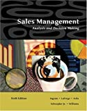 img - for Sales Management - Analysis and Decision Making By Ingram, LaForge, Avila, etc. (6th, Sixth Edition) book / textbook / text book
