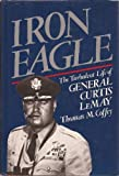 Book cover for Iron Eagle : The Turbulent Life of General Curtis LeMay