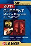 img - for CURRENT Medical Diagnosis and Treatment 2011 (LANGE CURRENT Series) book / textbook / text book