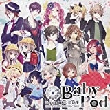 BabyPod~VocaloidP×歌い手 collaboration collection~