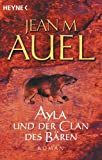Ayla und der Clan des B�ren: Ayla 1 (Kinder Der Erde / Earth's Children) (German Edition)