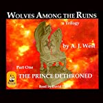 Wolves Among the Ruins | A. J. West