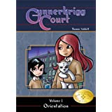 Gunnerkrigg Court, Vol. 1: Orientation ~ Thomas Siddell