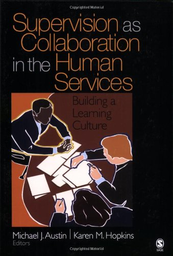 Supervision as Collaboration in the Human Services:...