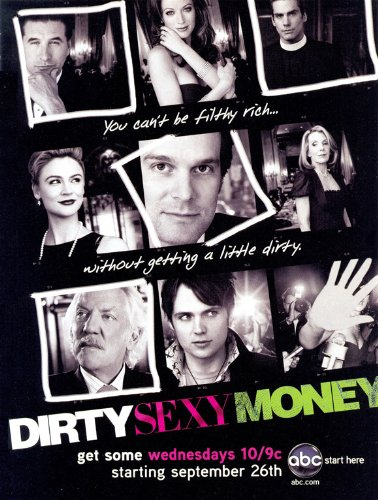 Dirty Sexy Money (TV) - Laminated Movie Poster - 11 x 17