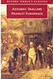 Framley Parsonage (Oxford World's Classics) (0192835068) by Trollope, Anthony