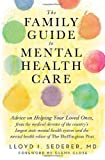 img - for The Family Guide to Mental Health Care book / textbook / text book