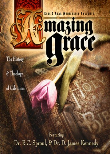 Amazing Grace: The History & Theology Of Calvinism - Part 1 front-596499