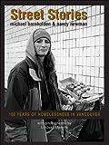 Street Stories: 100 Years of Homelessness