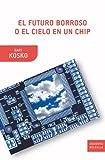 El futuro borroso o el cielo en un chip (8498920876) by Bart Kosko