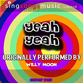 Yeah Yeah (Originally Performed By Willy Moon) [Karaoke Version]