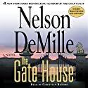 The Gate House (       UNABRIDGED) by Nelson DeMille Narrated by Christian Rummel