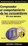 img - for Comprender El Comportamiento de Los Consumidores En Una Semana (Spanish Edition) book / textbook / text book