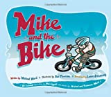 Mike and the Bike (159441498X) by Michael Ward
