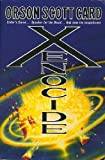Orson Scott Card Xenocide: Book 3 of the Ender Saga