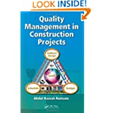Quality Management in Construction Projects (Industrial Innovation Series)