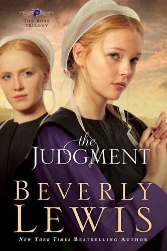 The Judgment: Volume 2 (Rose Trilogy)