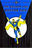 Golden Age Doctor Fate Archives Volume 1 (DC Archive Editions) (1401213480) by Fox, Gardner