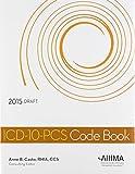ICD-10-PCS Code Book, 2015 Draft
