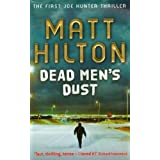 Dead Men's Dust: The First Joe Hunter Thrillerby Matt Hilton