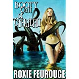Booty Call of Cthulhu (Tentacle monster porn) ~ Roxie Feurouge