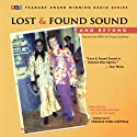 Lost and Found Sound and Beyond: Stories from NPR's All Things Considered Audiobook by Jay Allison Narrated by Francis Ford Coppola