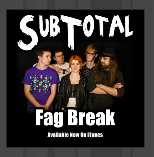 Original album cover of Fag Break by SubTotal