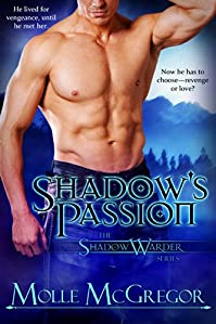 (FREE on 7/12) Shadow's Passion: The Shadow Warder Series: Prequel Novella by Molle McGregor - http://eBooksHabit.com